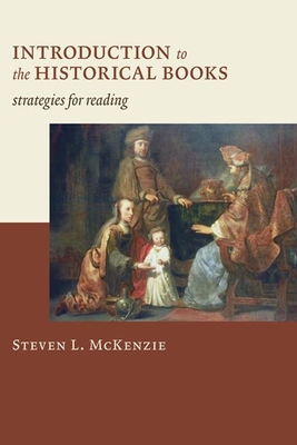 Introduction to the Historical Books: Strategies for Reading Cover Image