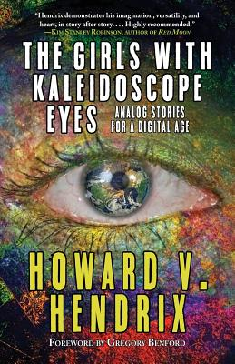 The Girls With Kaleidoscope Eyes: Analog Stories for a Digital Age Cover Image