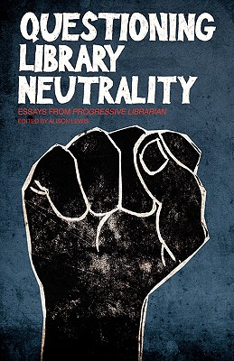 Questioning Library Neutrality Cover