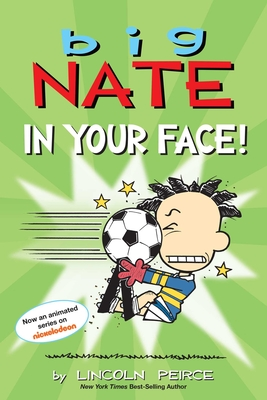 Big Nate: In Your Face! Cover Image