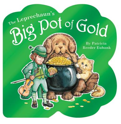 The Leprechaun's Big Pot of Gold cover image