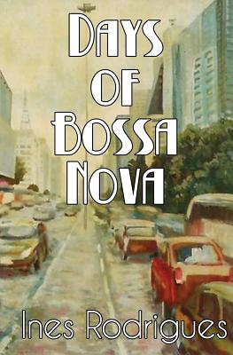 Days of Bossa Nova Cover Image