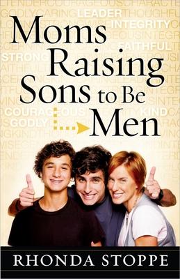 Cover for Moms Raising Sons to Be Men