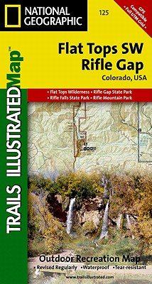 Flat Tops SW Rifle Gap Outdoor Recreation Map: Colorado, USA (National Geographic Maps: Trails Illustrated #125) Cover Image