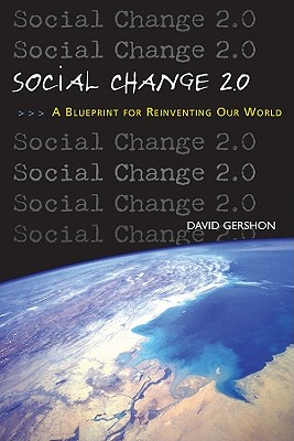 Social Change 2.0: A Blueprint for Reinventing Our World Cover Image