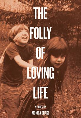 The Folly of Loving Life Cover Image