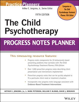 The Child Psychotherapy Progress Notes Planner (PracticePlanners #301) Cover Image