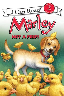 Marley: Not a Peep! (I Can Read Marley - Level 2) Cover Image