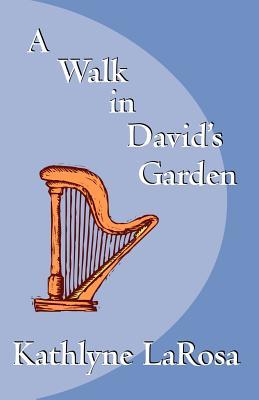 Cover for A Walk in David's Garden