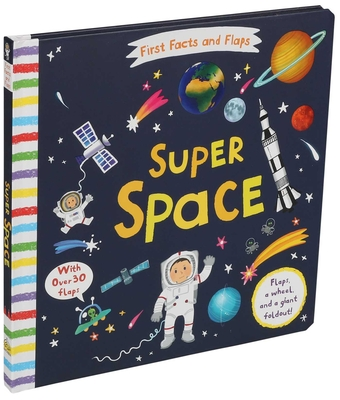 First Facts and Flaps: Super Space Cover Image