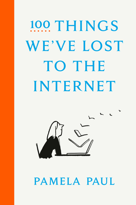 100 Things We've Lost to the Internet Cover Image