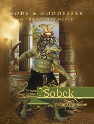 Sobek (Gods and Goddesses of the Ancient World) Cover Image