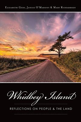Whidbey Island: Reflections on People & the Land Cover Image