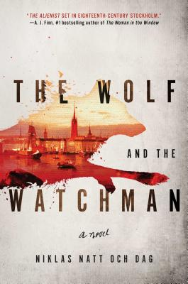 The Wolf and the Watchman: A Novel Cover Image