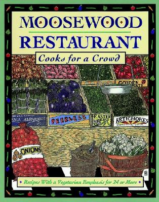 Moosewood Restaurant Cooks for a Crowd Cover