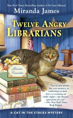 Twelve Angry Librarians (Cat in the Stacks Mystery #8) Cover Image