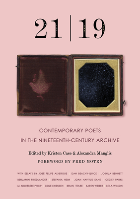 21 - 19: Contemporary Poets in the Nineteenth-Century Archive Cover Image