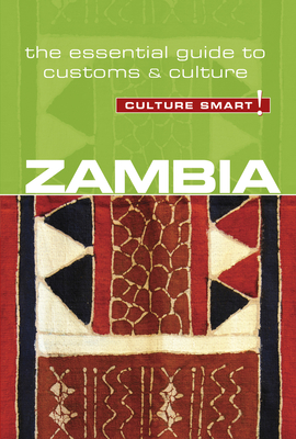 Zambia - Culture Smart!: The Essential Guide to Customs & Culture Cover Image