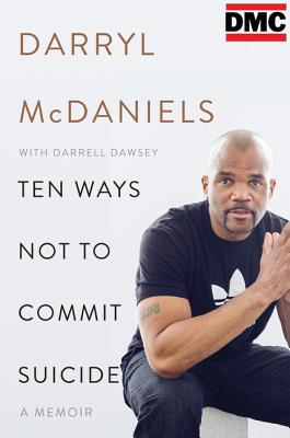 Ten Ways Not to Commit Suicide: A Memoir Cover Image