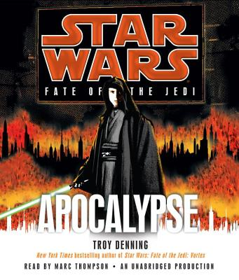 Apocalypse: Star Wars Legends (Fate of the Jedi) (Star Wars: Fate of the Jedi (Audio)) Cover Image