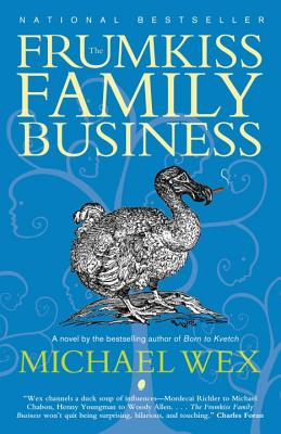 The Frumkiss Family Business: A Megilla in 14 Chapters Cover Image