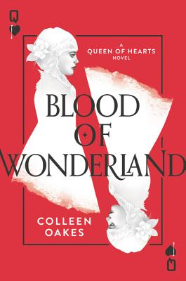 Blood of Wonderland (Queen of Hearts #2) Cover Image