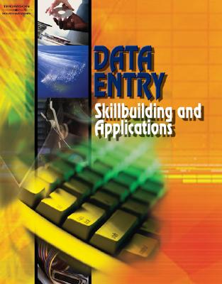 Data Entry: Skillbuilding and Applications, Student Edition Cover Image