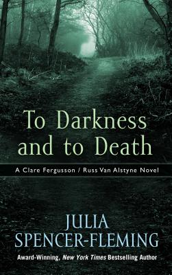 To Darkness and to Death (Clare Fergusson/Russ Van Alstyne Mysteries) Cover Image
