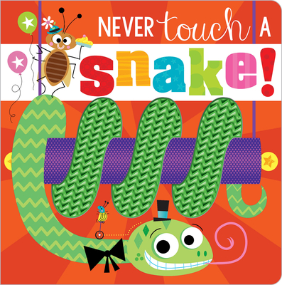 Never Touch a Snake! Cover Image
