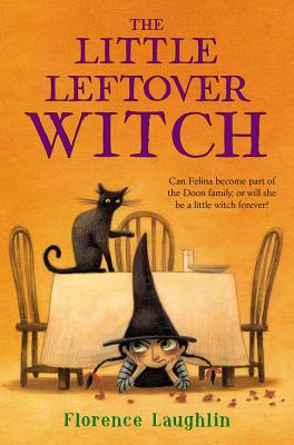 Cover for The Little Leftover Witch