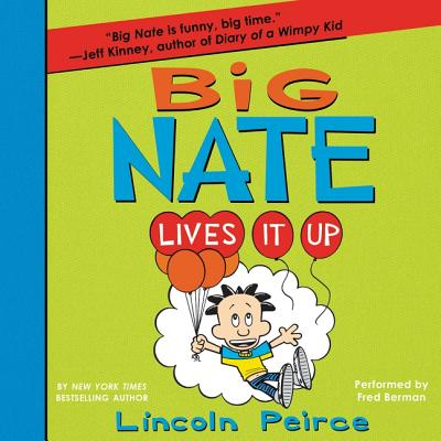 Big Nate Lives It Up Cover Image