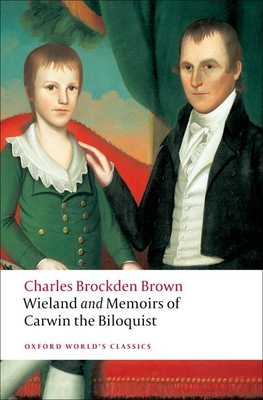 Wieland and Memoirs of Carwin the Biloquist Cover
