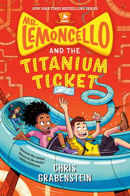 Mr. Lemoncello and the Titanium Ticket (Mr. Lemoncello's Library) cover