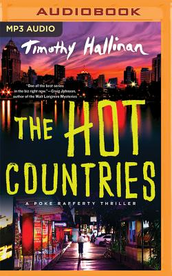 The Hot Countries (Poke Rafferty Novel #7) Cover Image