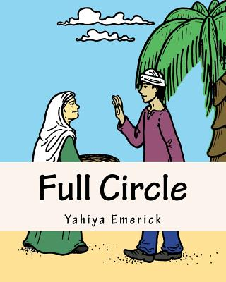 Full Circle: Story and Coloring Book Cover Image