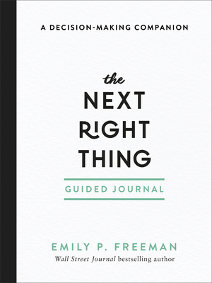 The Next Right Thing Guided Journal: A Decision-Making Companion Cover Image