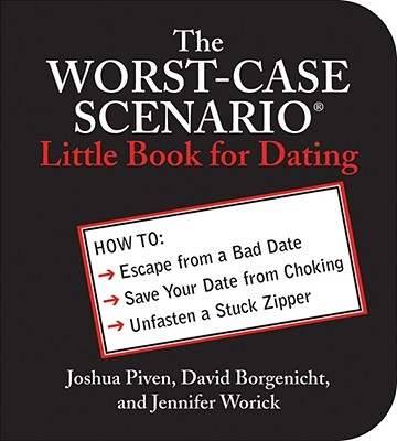 Cover for The WORST-CASE SCENARIO Little Book for Dating