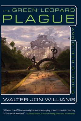 Cover for The Green Leopard Plague and Other Stories