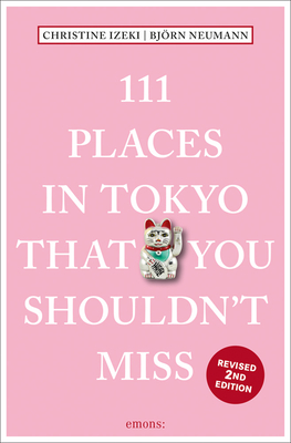 Cover for 111 Places in Tokyo That You Shouldn't Miss
