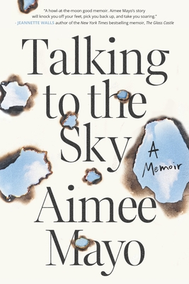 Talking to the Sky: A Memoir Cover Image