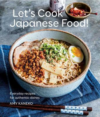 Let's Cook Japanese Food!: Everyday Recipes for Authentic Dishes Cover Image