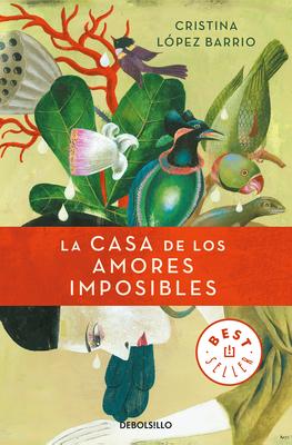 La casa de los amores imposibles / The House of Impossible Love