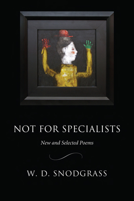 Not for Specialists: New and Selected Poems (American Poets Continuum) Cover Image