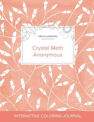 Adult Coloring Journal: Crystal Meth Anonymous (Turtle Illustrations, Peach Poppies) Cover Image