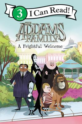 The Addams Family: A Frightful Welcome (I Can Read Level 3) Cover Image