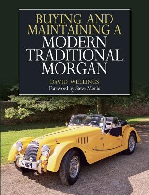 Buying and Maintaining a Modern Traditional Morgan Cover Image