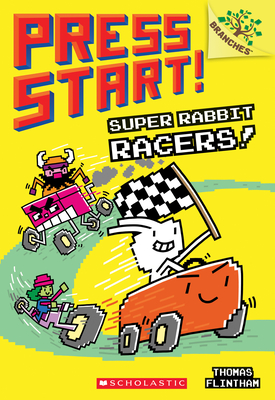 Super Rabbit Racers!: A Branches Book (Press Start! #3) Cover Image