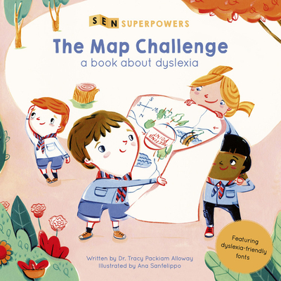The Map Challenge: A Book about Dyslexia (SEN Superpowers) Cover Image