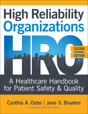High Reliability Organizations, Second Edition: A Healthcare Handbook for Patient Safety & Quality Cover Image