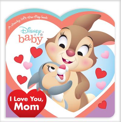 Disney Baby I Love You, Mom Cover Image